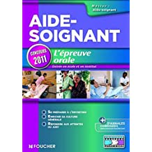 Aide-Soignant L'épreuve orale Edition 2011