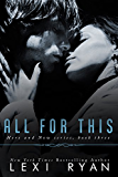 All for This (Here and Now Book 3)