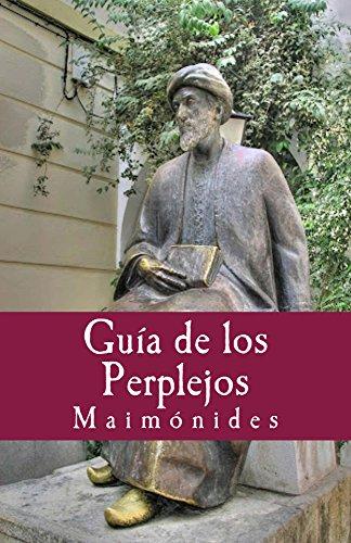 Guia de los Perplejos (Philosophiae Memori nº 21) por Maimónides