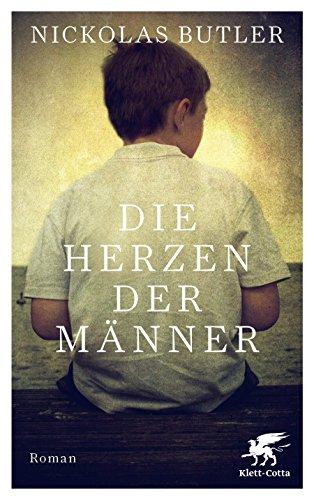 Buchseite und Rezensionen zu 'Die Herzen der Männer: Roman' von Nickolas Butler
