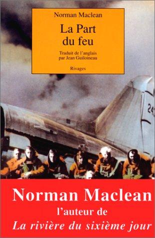 La part du feu par Norman Maclean