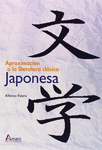 Aproximación A La Literatura Clásica Japonesa (Ciencias Del Hombre)