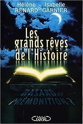 Grands rêves de l'histoire : Hasard et prémonition