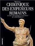 Chronique des Empereurs romains - Histoire chronologique des souverains de la Rome impériale