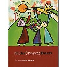 Nid Ar Chwarae Bach