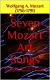 Seven Mozart Art Songs: Arranged for trombone (euphonium) and piano by Kenneth D. Friedrich (English Edition)