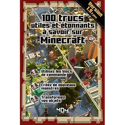 100 trucs utiles et étonnants à savoir sur Minecraft - version 1.9