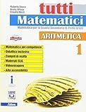Tutti matematici. Aritmetica 1+Geometria 1. Per la Scuola media Con e-book. Con espansione online