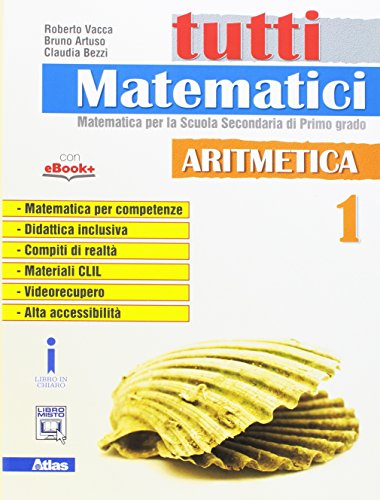 Tutti matematici. Aritmetica 1+Geometria 1. Per la Scuola media . Con e-book. Con espansione online