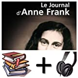 Le journal d Anne Frank Audiobook PACK [Book + 2 CD MP3] (French Edition)