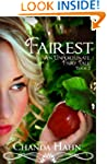 Fairest (An Unfortunate Fairy Tale Bo...