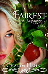 Fairest (An Unfortunate Fairy Tale Book 2) (English Edition)