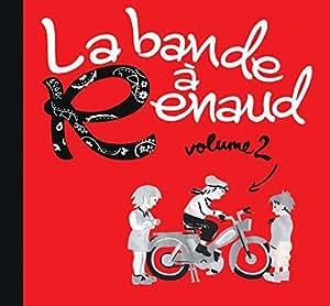 La bande a renaud Volume 2 - Edition Limitée Digipack