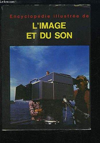 Encyclopédie illustrée de l'image et du son (Collection Encyclopédies) par Zdenek Krecan, Emil Fiala (Relié)
