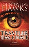 Traveler - Das Finale: Roman (German Edition)