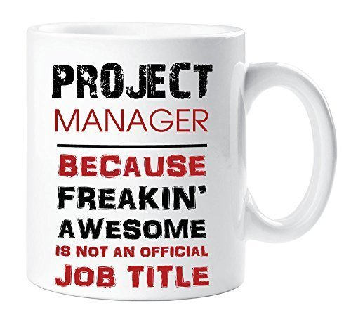project-manager-mug-because-freakin-awesome-isnt-an-official-job-title-cup-gift-present-secret-santa