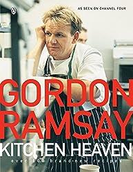 Kitchen Heaven by Gordon Ramsay (2005-12-28)