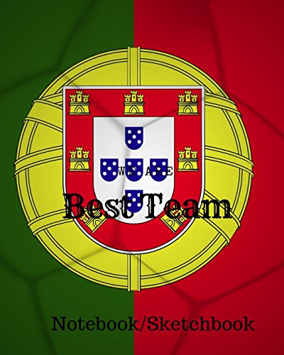 We are Best Team: Portugal Football / Soccer Team 106 Pages Unlined Notebook