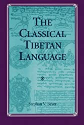 SUNY Series in Buddhist Studies: The Classical Tibetan Language by Stephan Beyer (1992-07-01)