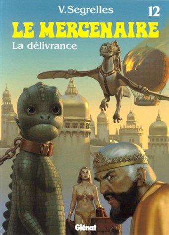 Le Mercenaire, Tome 12 : La délivrance