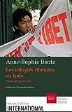 Les réfugiés tibétains en Inde - Nationalisme et exil (International) - Format Kindle - 9782940549047 - 14,99 €