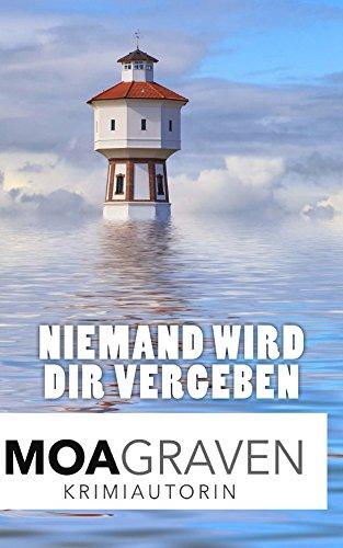 Buchseite und Rezensionen zu 'Niemand wird dir vergeben : Ostfrieslandkrimi (Eva Sturm ermittelt 13)' von Moa Graven