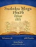 Sudoku Mega 16x16 Deluxe - Experto - Volumen 56-468 Puzzles: Volume 56