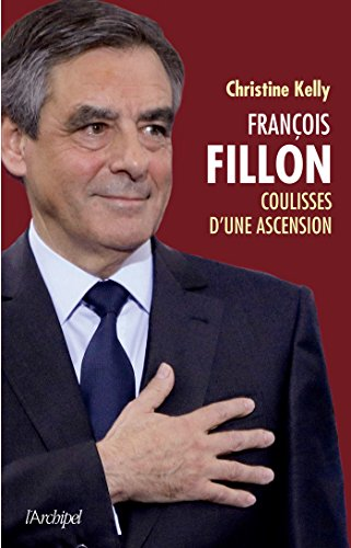 François Fillon, coulisses d'une ascension
