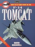 How to Fly and Fight in the F-14 Tomcat (Jane's At the Controls)