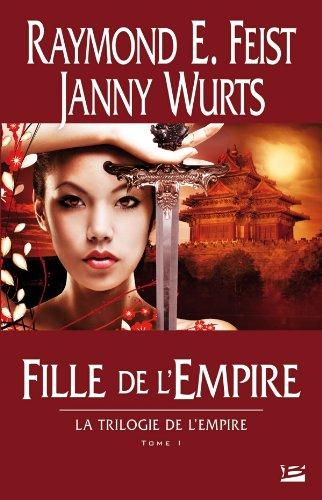 La Trilogie de l'Empire T01 Fille de l'Empire