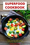 Superfoods That Will Super Charge Your Weight Loss!From the author of several bestselling cookbooks, Alissa Noel Grey, comes a great new collection of delicious, easy to make recipes. This time she offers us amazing superfood recipes from around the ...