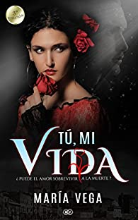 TÚ, MI VIDA par María Vega