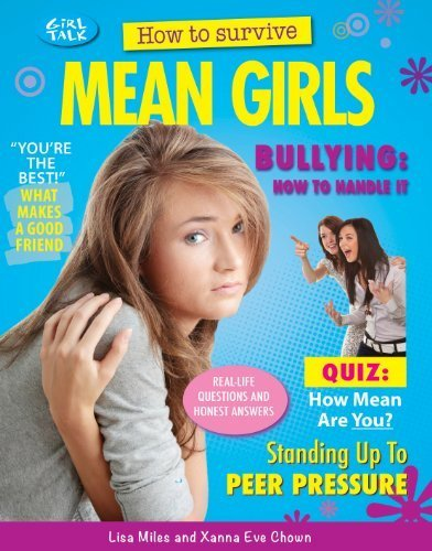 How to Survive Mean Girls (Girl Talk) by Lisa Miles (2013-07-15)