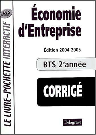 Economie d'entreprise BTS tertiaires 2e année : Livre du professeur corrigé
