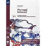 Paesaggi letterari. Vol. 3A. Con extrakit. Con e-book. Con espansione online. Per le Scuole superiori