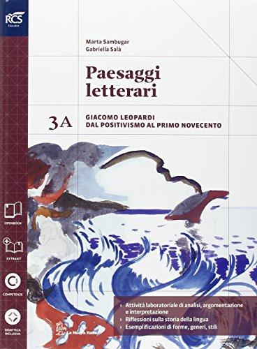 Paesaggi letterari. Vol. 3A. Con extrakit. Per le Scuole superiori. Con e-book. Con espansione online