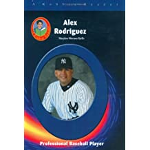 Alex Rodriguez: Professional Baseball Player (Robbie Readers)