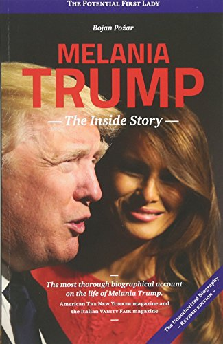 Melania Trump - The Inside Story: The Potential First Lady (Lager-sofa)