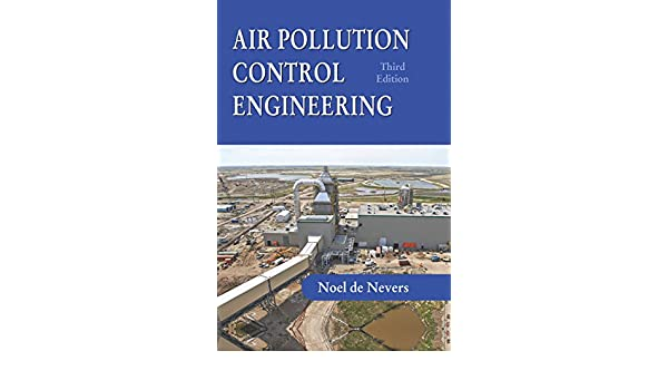 Air Pollution Control Engineering Noel De Nevers Ebook