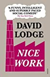 Nice Work by David Lodge (2011-04-07) - David Lodge