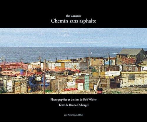 Iles Canaries : Chemin Sans Asphalte