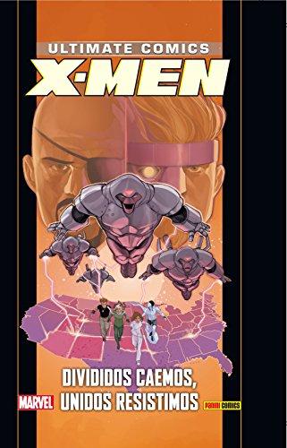 X-Men 18: Divididos caemos, Unidos resistimos por From Panini