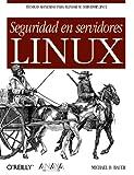 Seguridad en servidores Linux / Linux Server Security...