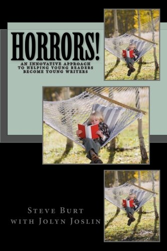 Horrors!: Ghost Stories & Weird Tales to Help Kids Read, Learn, and Write