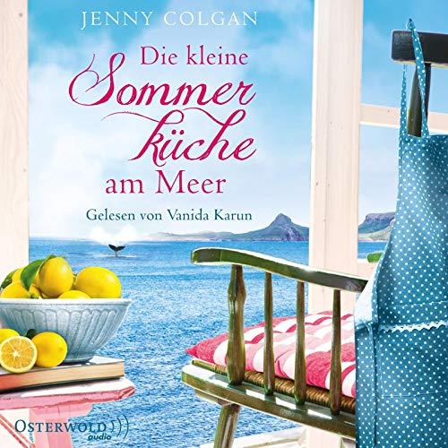 Die kleine Sommerküche am Meer: 2 CDs (Floras Küche, Band 1)