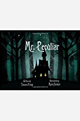 Mr Peculiar: A rhyming graphic journey for children who are reading or being read to. by Tamara Forge (2014-03-03) Paperback