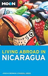 Moon Living Abroad in Nicaragua by Joshua Berman (2010-11-02)
