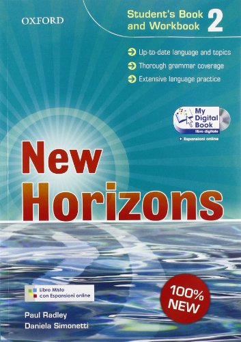 New horizons. Level 2. Student's book-Workbook-Homework book-My digital book. Per le Scuole superiori. Con espansione online