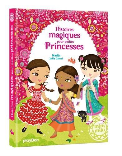 Album Minimiki - Histoires magiques pour Petites Princesses