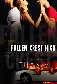 Fallen Crest High (Fallen Crest Series, Book 1) von [Tijan]